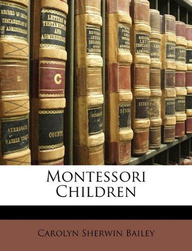 9781141215034: Montessori Children