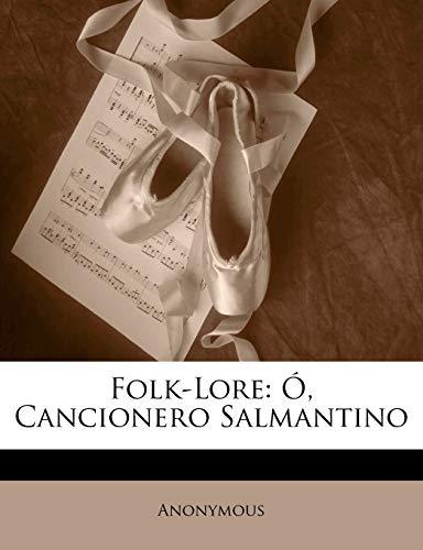 9781141234752: Folk-Lore: Ó, Cancionero Salmantino