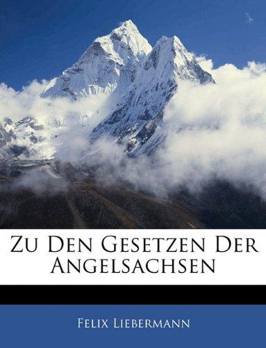 9781141272365: Zu Den Gesetzen Der Angelsachsen (German Edition)