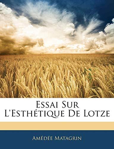 9781141326518: Essai Sur L'Esthétique De Lotze (French Edition)