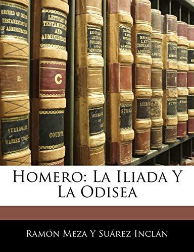 9781141409280: Homero: La Iliada Y La Odisea