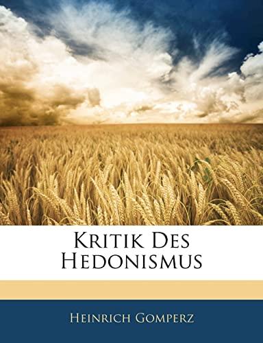 9781141528653: Kritik Des Hedonismus
