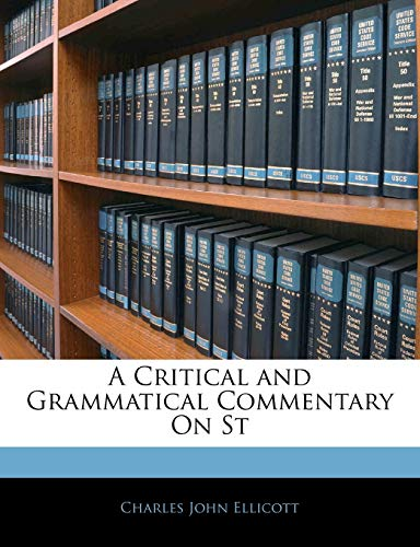 9781141554942: A Critical and Grammatical Commentary On St