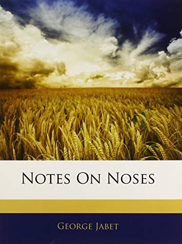 9781141629831: Notes On Noses