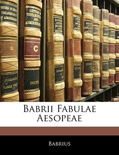 9781141637393: Babrii Fabulae Aesopeae (Latin Edition)
