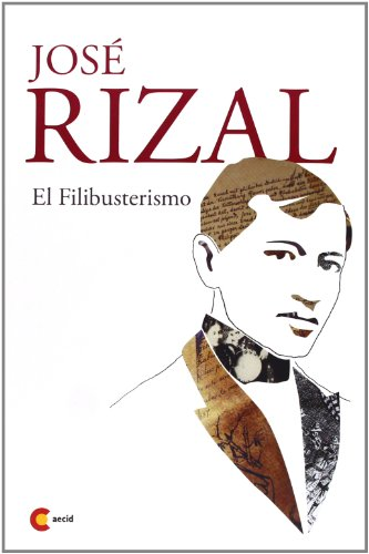 9781141656592: El Filibusterismo (Spanish Edition)