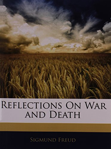 9781141713325: Reflections On War and Death