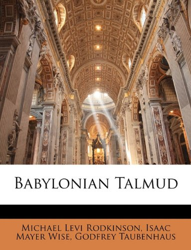 9781141719341: New Edition of the Babylonian Talmud, Original Text, Edited, Corrected, Formulated, and Translated into English, Volume II