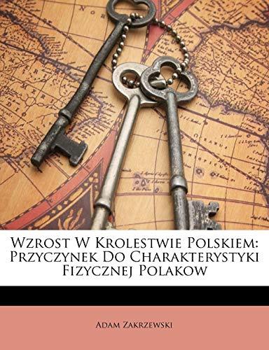 Wzrost W Krolestwie Polskiem: Przyczynek Do Charakterystyki