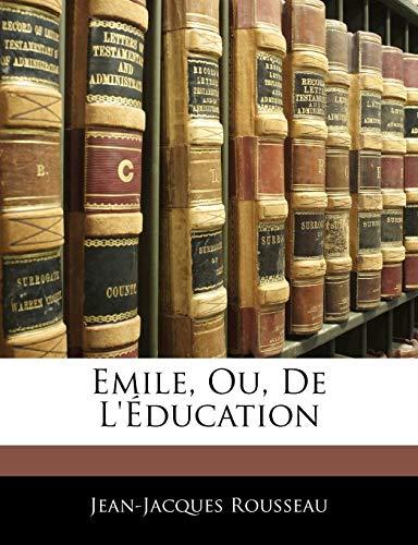 9781141775828: Emile, Ou, De L'éducation (French Edition)