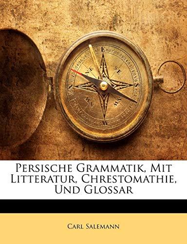 9781141781942: Persische Grammatik, Mit Litteratur, Chrestomathie, Und Glossar (German Edition)