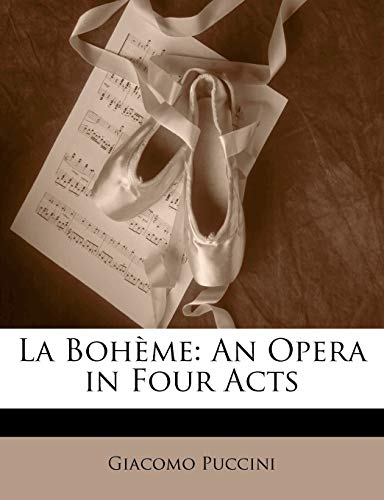 La Bohème: An Opera in Four Acts (Italian Edition) (1141807718) by Giacomo Puccini