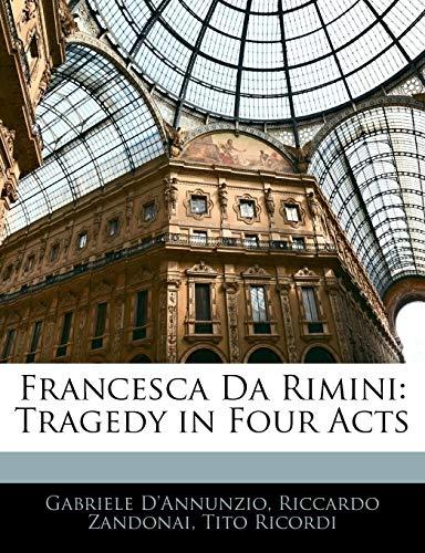 9781141831005: Francesca Da Rimini: Tragedy in Four Acts