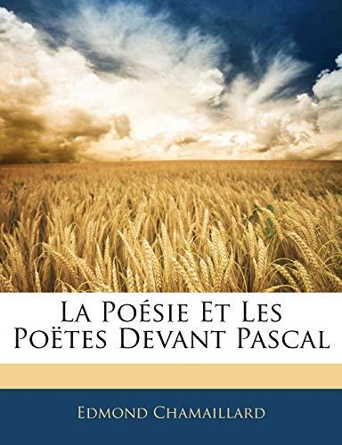 9781141835003: La Po�sie Et Les Po�tes Devant Pascal