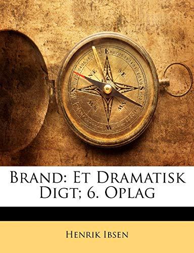9781141850778: Brand: Et Dramatisk Digt; 6. Oplag (Norwegian Edition)