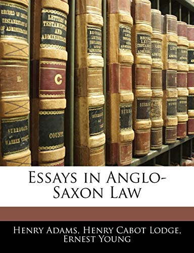 9781141936458: Essays in Anglo-Saxon Law