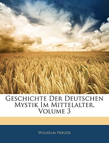 9781141952892: Geschichte Der Deutschen Mystik Im Mittelalter, Volume 3