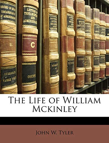 9781141999828: The Life of William Mckinley