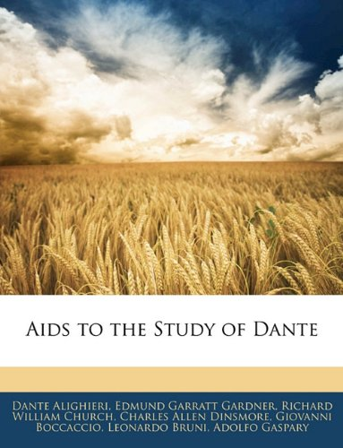 9781142053147: Aids to the Study of Dante