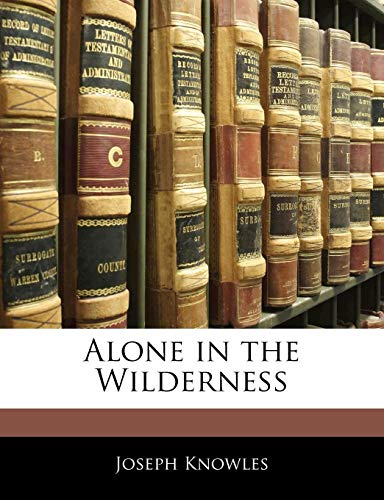 9781142056216: Alone in the Wilderness