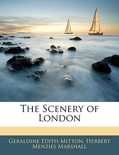 The Scenery of London Mitton, Geraldine Edith