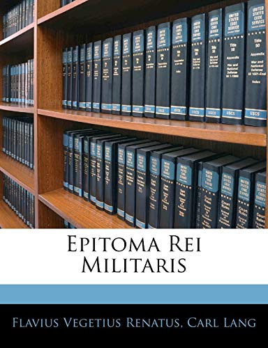 9781142061074: Epitoma Rei Militaris (Latin Edition)
