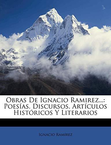 9781142063054: Obras De Ignacio Ramirez...: Poesías. Discursos. Artículos Históricos Y Literarios