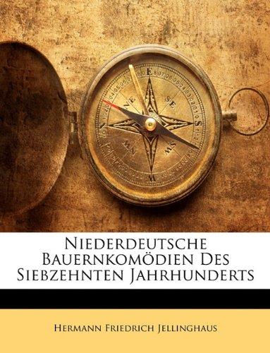 9781142132224: Niederdeutsche Bauernkomodien Des Siebzehnten Jahrhunderts