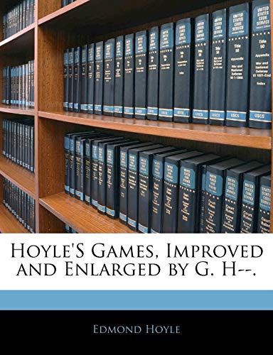 9781142147778: Hoyle's Games, Improved and Enlarged by G. H--.