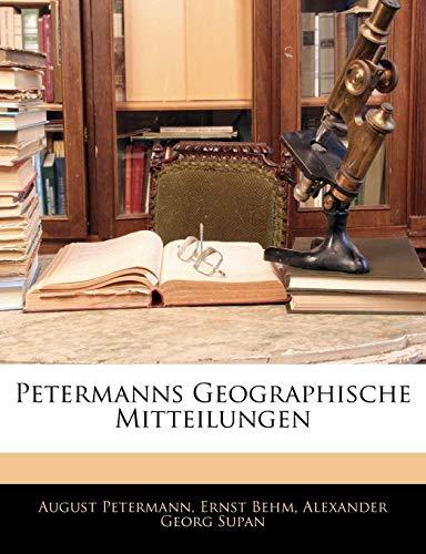 9781142201142: Petermanns Geographische Mitteilungen