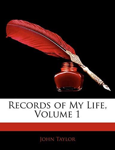 9781142231231: Records of My Life, Volume 1