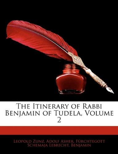 9781142238773: The Itinerary of Rabbi Benjamin of Tudela, Volume 2
