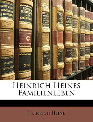 9781142316754: Heinrich Heines Familienleben (German Edition)