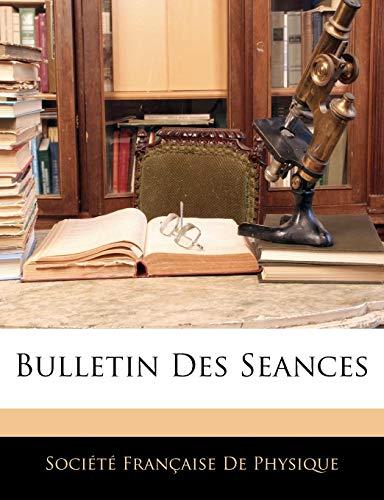 9781142319410: Bulletin Des Seances