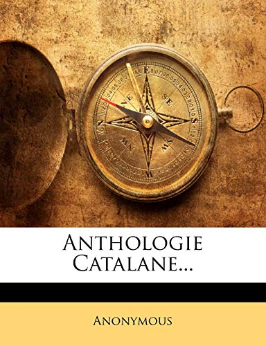 9781142352370: Anthologie Catalane...