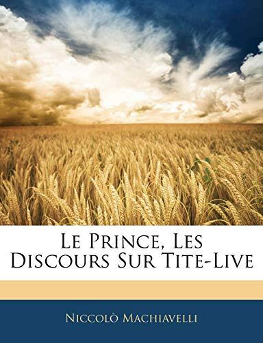 Le Prince, Les Discours Sur Tite-Live (French