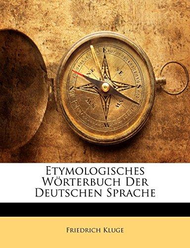 9781142418595: Etymologisches Wörterbuch Der Deutschen Sprache (German Edition)