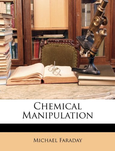 9781142438630: Chemical Manipulation