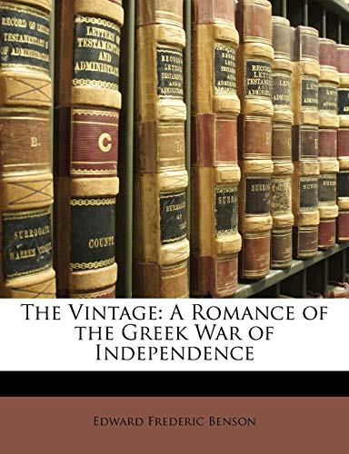 9781142468248: The Vintage: A Romance of the Greek War of Independence