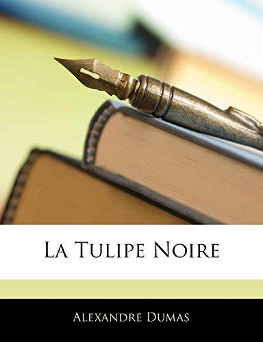 9781142516840: La Tulipe Noire