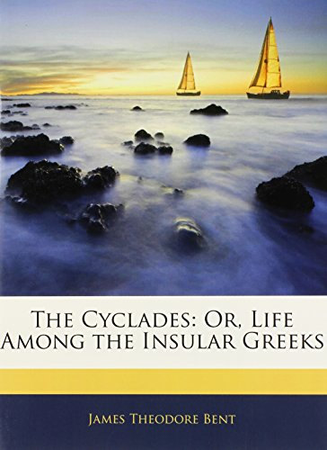 9781142554545: The Cyclades: Or, Life Among the Insular Greeks