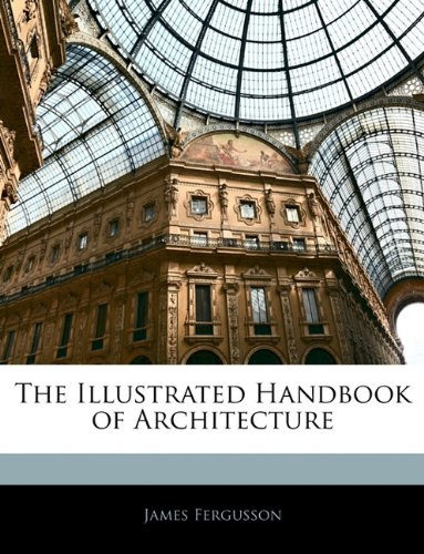 9781142561406: The Illustrated Handbook of Architecture
