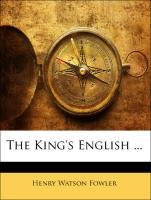 9781142647957: The King's English ...