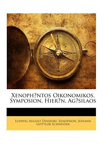9781142659608: Xenophontos Oikonomikos, Symposion, Hieron, Agesilaos