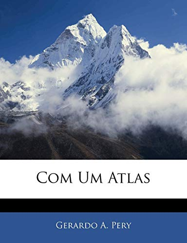 9781142790950: Com Um Atlas (Portuguese Edition)