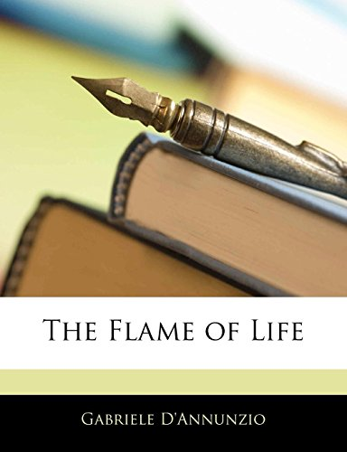9781142792473: The Flame of Life