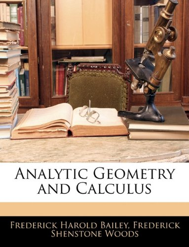 9781142889807: Analytic Geometry and Calculus