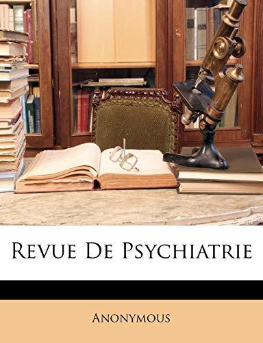 9781142907754: Revue De Psychiatrie (French Edition)
