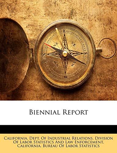 9781142936129: Biennial Report