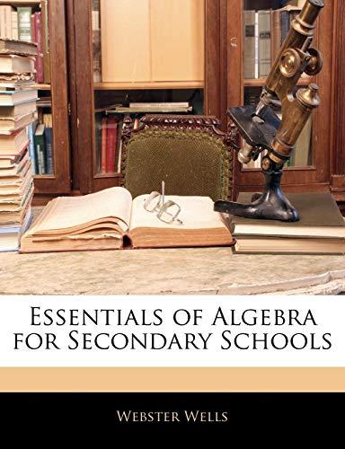 9781142971908: Essentials of Algebra for Secondary Schools